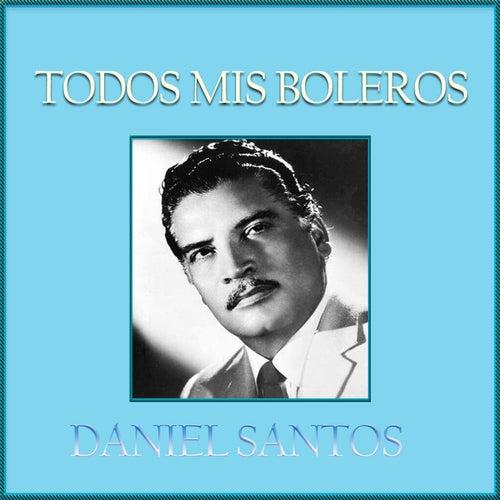 Todos Mis Boleros, Daniel Santos de Daniel Santos
