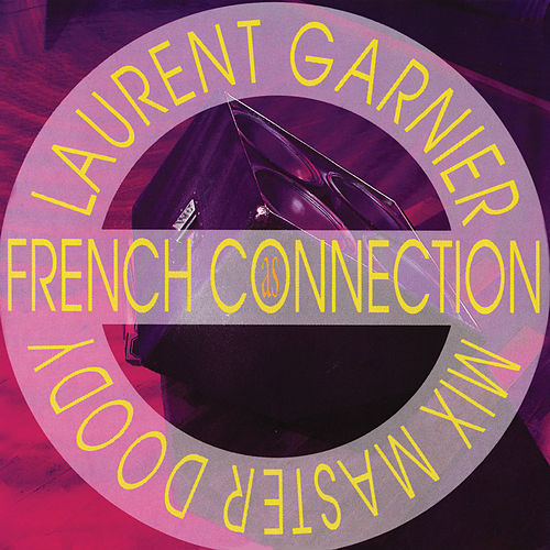 As French Connection - EP de Laurent Garnier