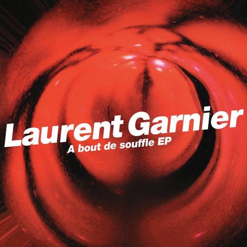 A bout de souffle - EP de Laurent Garnier