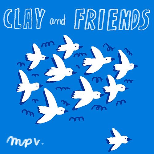 Undercover von Clay and Friends