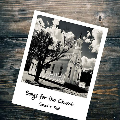 Songs for the Church by The Sound