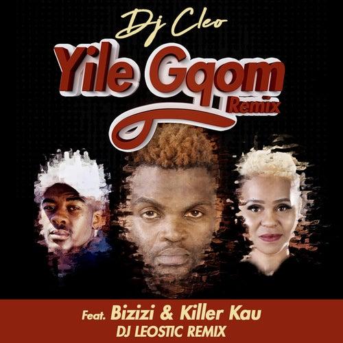 Yile Gqom by DJ Cleo