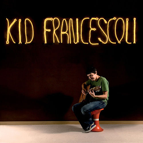 Kid Francescoli von Kid Francescoli