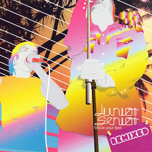 Move Your Feet - Remixed de Junior Senior