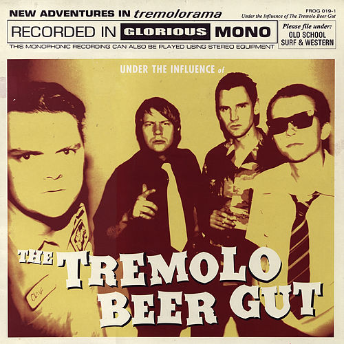 Under the Influence Of... de The Tremolo Beer Gut