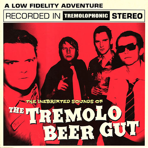 The Inebriated Sounds Of... de The Tremolo Beer Gut