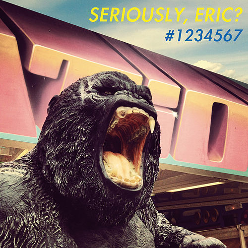 Seriously, Eric? #1234567 de Various Artists