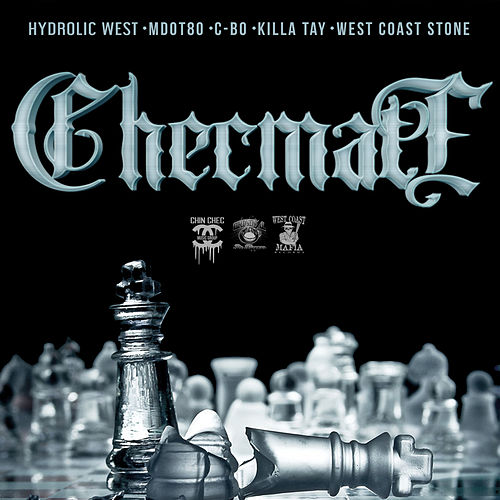 Checmate (feat. C-BO, MDOT 80, Killa Tay & West Cost Stone) von Hydrolic West