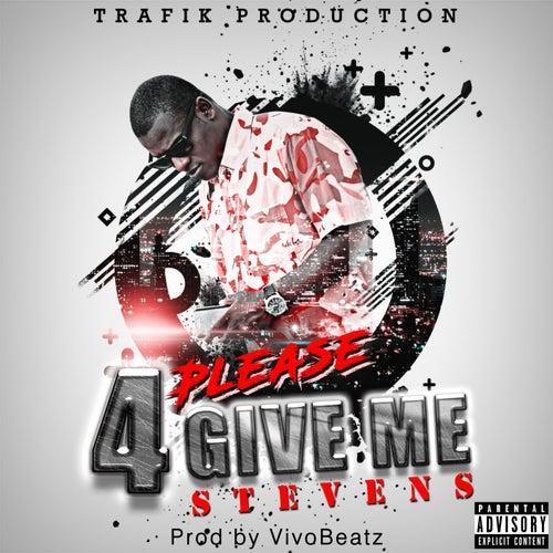 Please 4give Me de Steven S