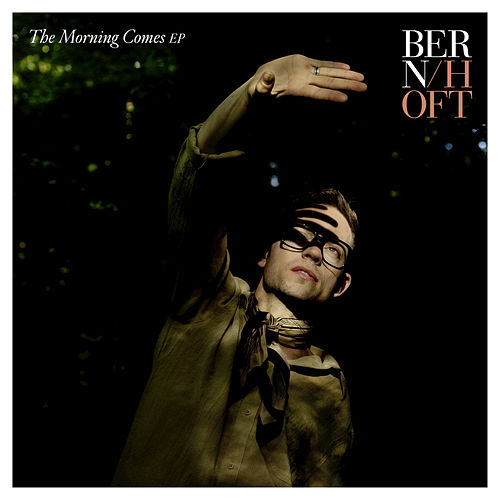 The Morning Comes de Bernhoft