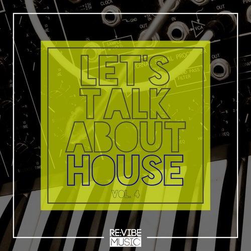 Let's Talk About House, Vol. 4 de Various Artists