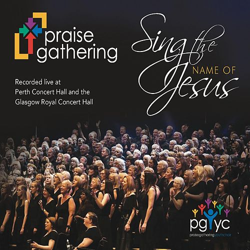 Sing the Name of Jesus de Praise Gathering