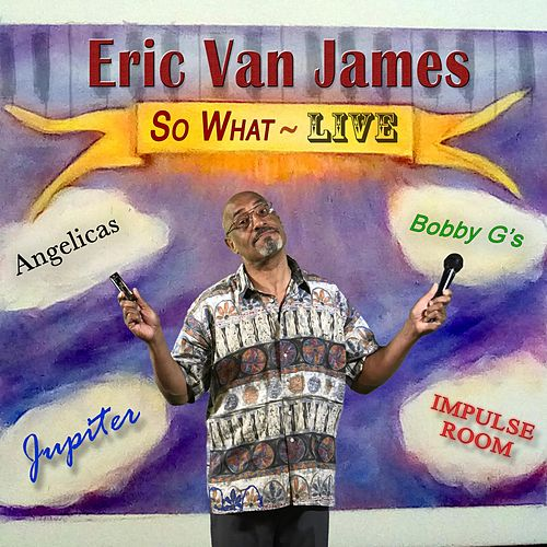 So What (Live) by Eric Van James