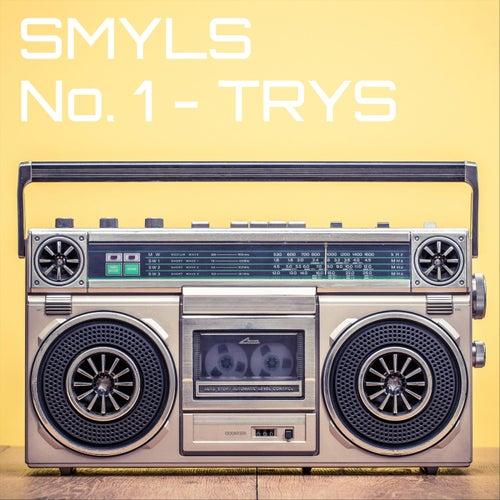 Smyls, No. 1: Trys von Smyls