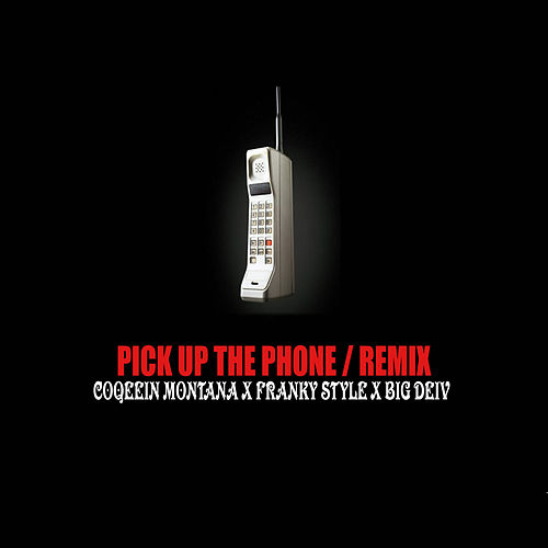 Pick Up The Phone (Remix) de Big Deiv