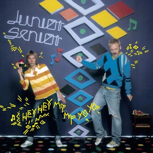 Hey Hey My My Yo Yo de Junior Senior