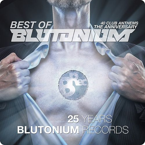 Best of Blutonium (The Anniversary 25 Years) by Various Artists