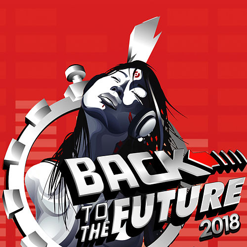 Back to the Future 2018 di Various Artists
