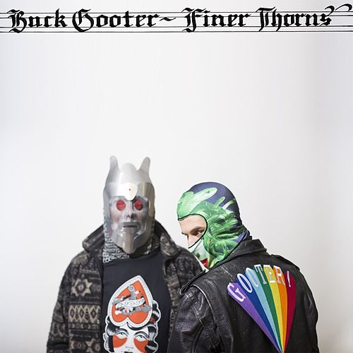 Finer Thorns by Buck Gooter