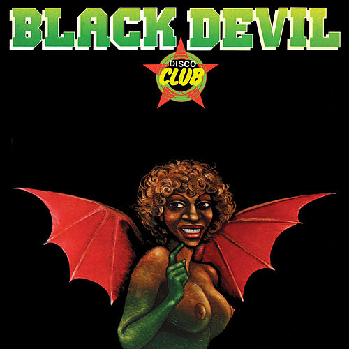 Black Devil Disco Club de Black Devil Disco Club