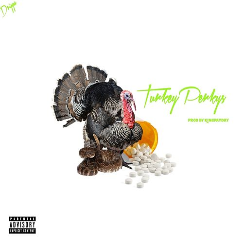 Turkey Perkys von El Drippa