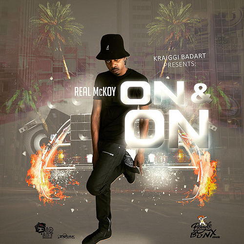On & On (feat. Real McKoy) - Single by KraiGGi BaDArT