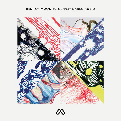Best of Mood 2018 Mixed by Carlo Ruetz by Various Artists