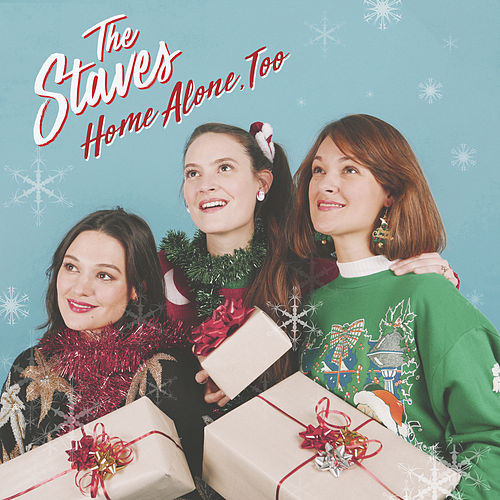 Home Alone, Too by The Staves
