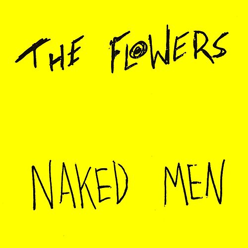 Naked Men (Demo) di Flowers