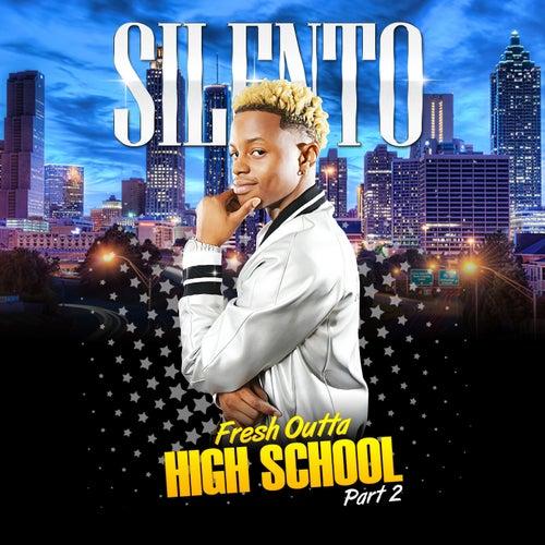 Fresh Outta High School Part 2 de Silentó