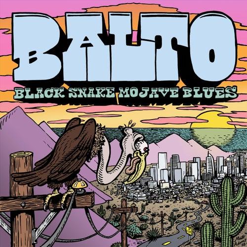 Black Snake Mojave Blues by Balto