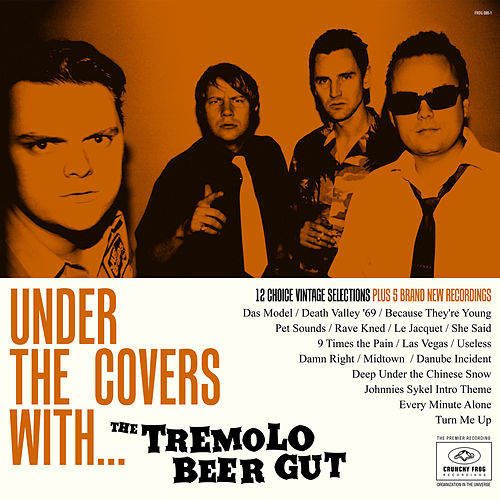 Under the Covers With... de The Tremolo Beer Gut