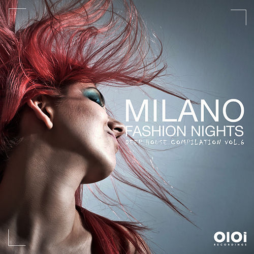 Milano Fashion Night, Vol. 6 - EP di Various Artists