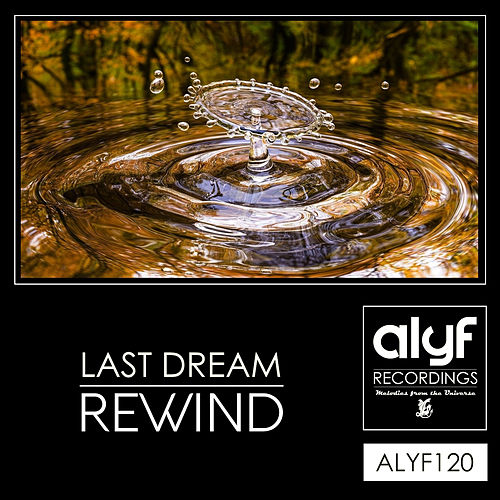 Rewind by Last Dream