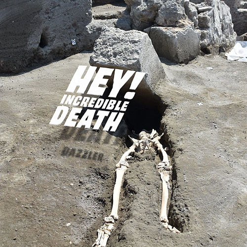 Hey! Incredible Death by Dazzler