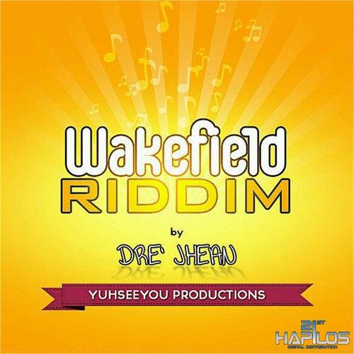 Wakefield Riddim by Spice