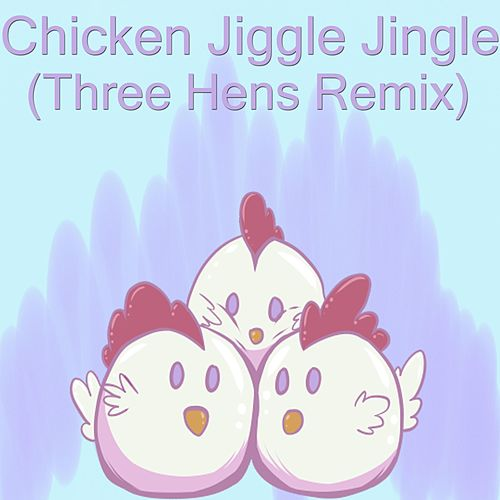 Chicken Jiggle Jingle (Three Hens Remix) von Vanilla Bizcotti