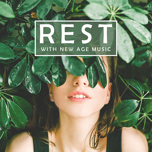 Rest with New Age Music by Relaxation and Dreams Spa