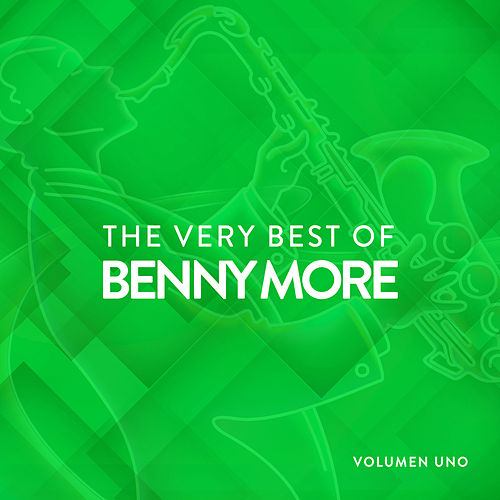 The Very Best Of Benny More Vol.1 de Beny More