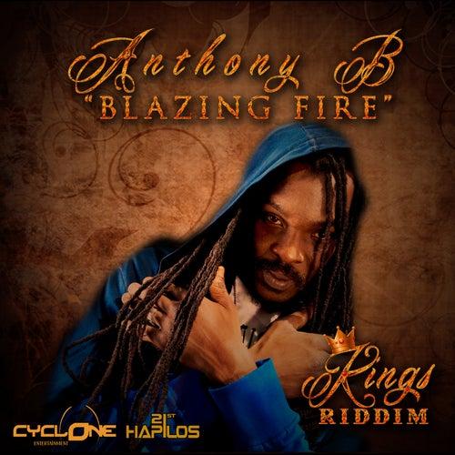 Blazing Fire - Single by Anthony B