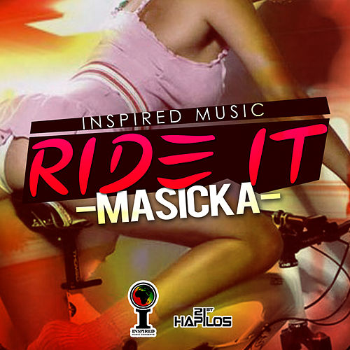 Ride It - Single by Masicka