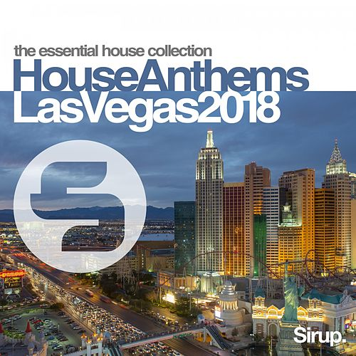 Sirup House Anthems Las Vegas 2018 de Various Artists