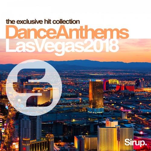 Sirup Dance Anthems Las Vegas 2018 von Various Artists
