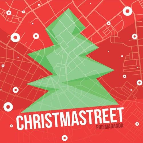 Christmastreet von Prismabanda Street Band