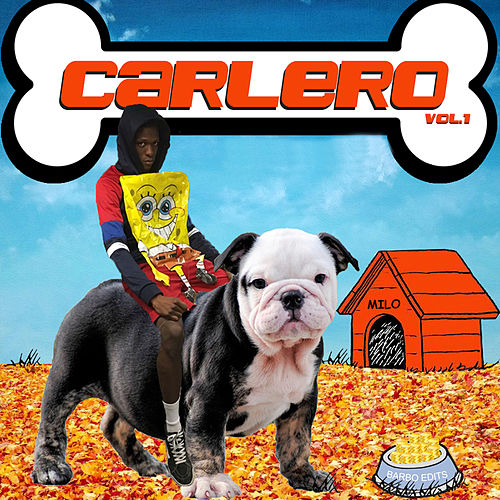 Carlero (Vol. 1) by Young Juanito