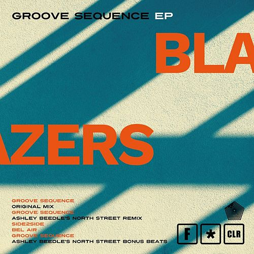 Groove Sequence - EP by Blazers