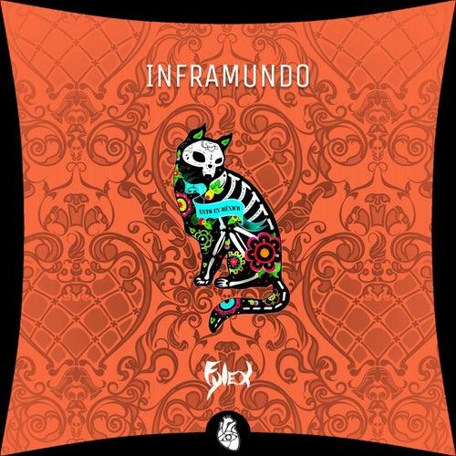 Inframundo by Fylex