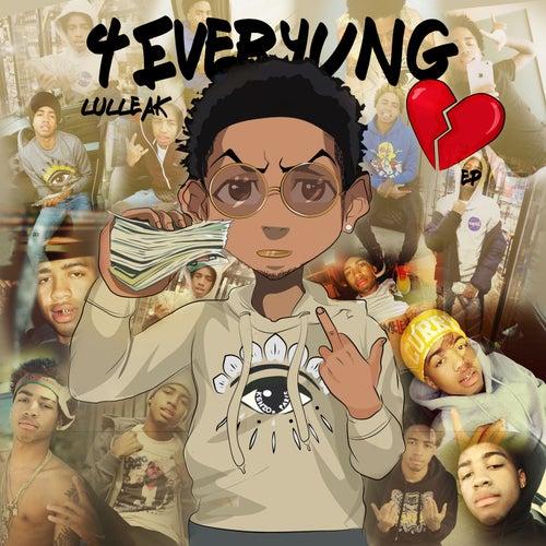 4 Ever Yung de Lul Leak