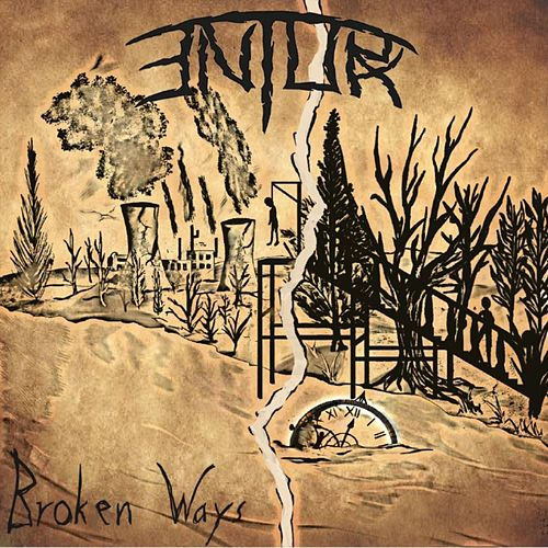 Broken Ways by Entorx
