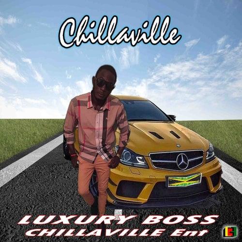 Luxury Boss by Chillaville